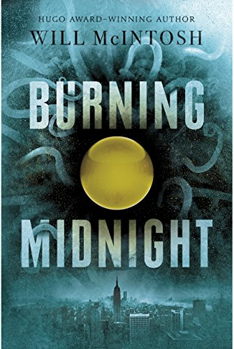 Burning Midnight by Will McIntosh | books, reading, book covers