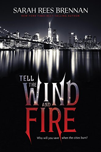 Tell the Wind and Fire by Sarah Rees Brennan | books, reading, book covers