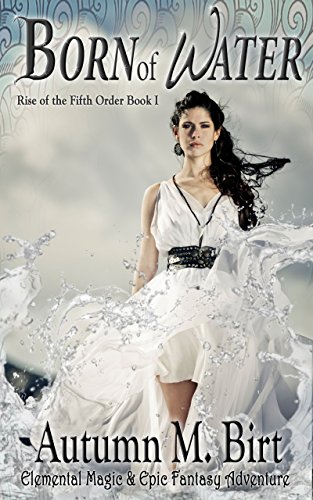 Born of Water by Autumn M. Birt   books, reading, book covers