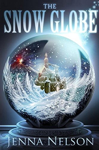 The Snow Globe by Jenna Nelson | books, reading