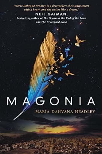 Magonia by Maria Dahvana Headley | books, reading