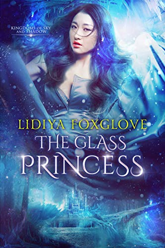 Book Cover - The Glass Princess by Lidiya Foxglove