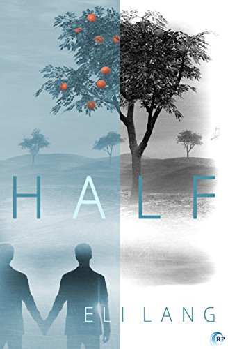 Book Cover - Half by Eli Lang