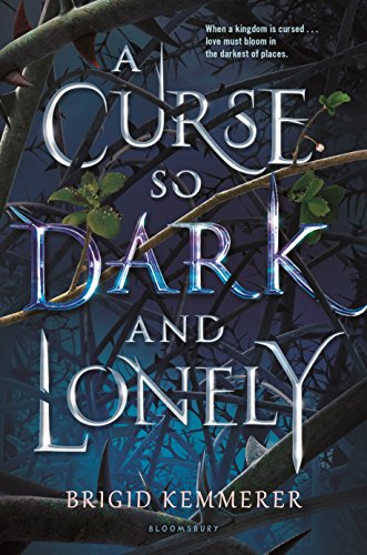 Book Cover - A Curse So Dark and Lonely by Brigid Kemmerer