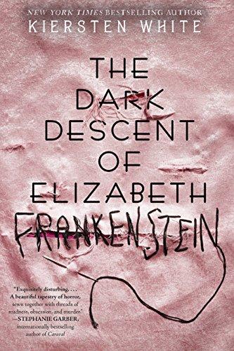 The Dark Descent of Elizabeth by Kiersten White