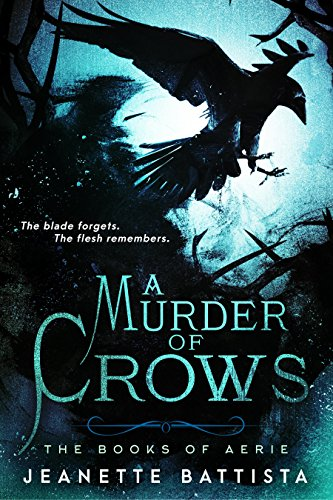 A Murder of Crows by Jeanette Battista