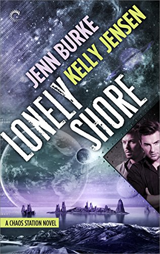 Lonely Shore by Jenn Burke & Kelly Jensen