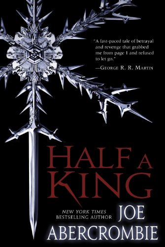 Book Cover - Half a King by Joe Abercrombie