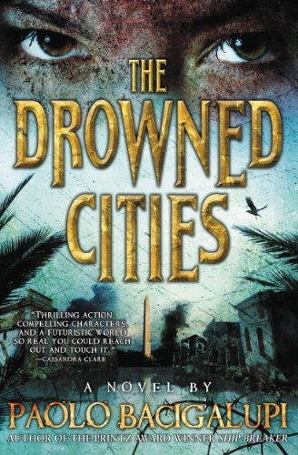 Book Cover - The Drowned Cities by Paolo Bacigalupi