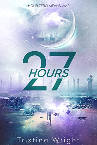 Book Cover - 27 Hours by Tristina Wright