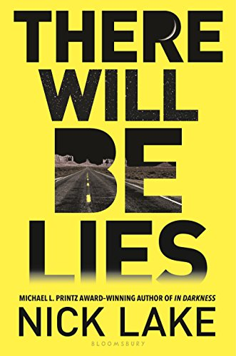 There Will Be Lies by Nick Lake   books, reading, book covers