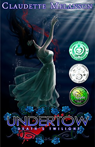 Undertow: Death's Twilight by Claudette Melanson | reading, books, book covers, cover love, vampires