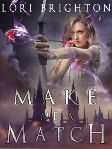 Make Me a Match by Lori Brighton | books, reading, book covers, cover love, arrows