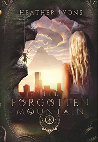 The Forgotten Mountain by Heather Lyons | reading, books