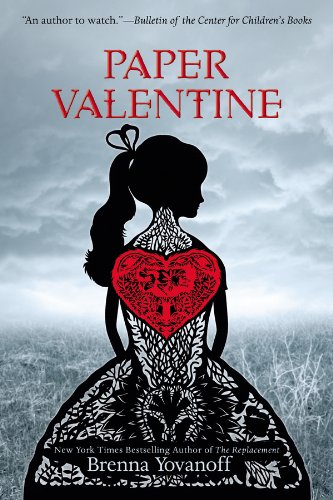 Paper Valentine by Brenna Yovanoff | reading, books, book covers, cover love, hearts