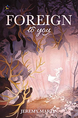 Foreign to You by Jeremy Martin
