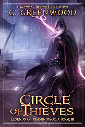 Circle of Thieves by C. Greenwood