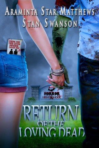 Return of the Loving Dead by Araminta Star Matthews & Stan Swanson | reading, books