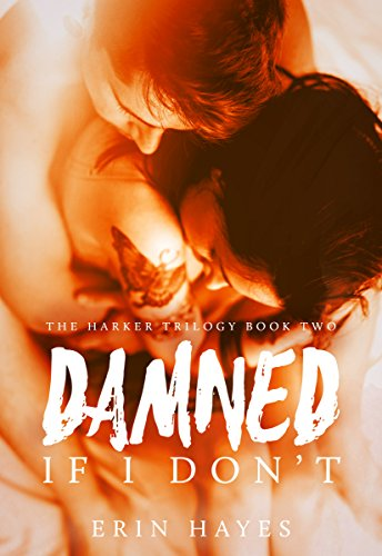 Book Cover - Damned If I Don't by Erin Hayes