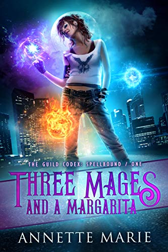 Book Cover - Three Mages and a Margarita by Annette Marie