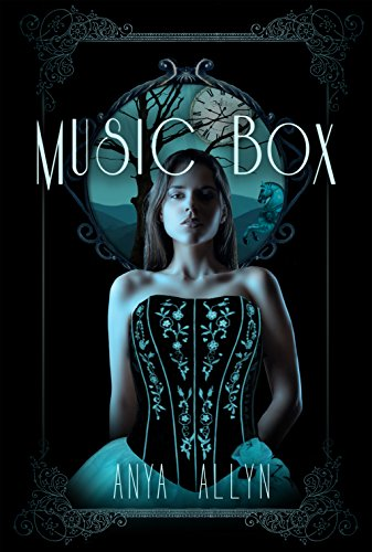 Music Box by Anya Allyn | books, reading, book covers