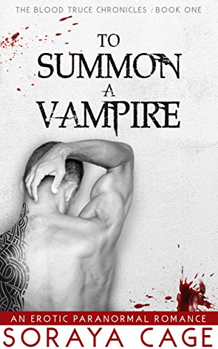 To Summon a Vampire by Soraya Cage | books, reading, book covers