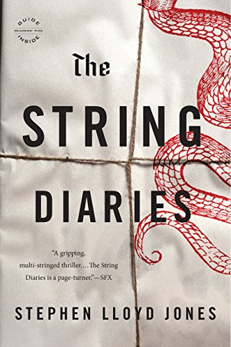 The String Diaries by Stephen Lloyd Jones | books, reading, book covers