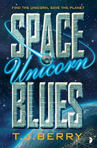 Space Unicorn Blues by T.J. Berry