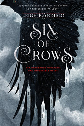 Book Cover - Six of Crows by Leigh Bardugo