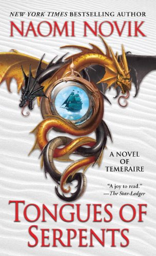 Tongues of Serpents by Naomi Novik   books, reading, book covers, cover love, dragons