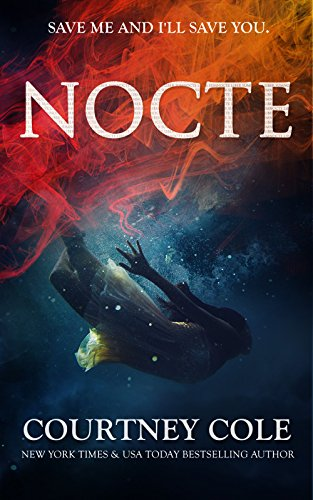Nocte by Courtney Cole | books, reading, book covers