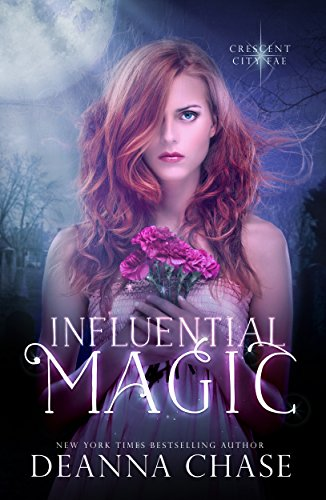 Influential Magic by Deanna Chase | books, reading, book covers
