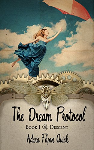 The Dream Protocol by Adara Quick