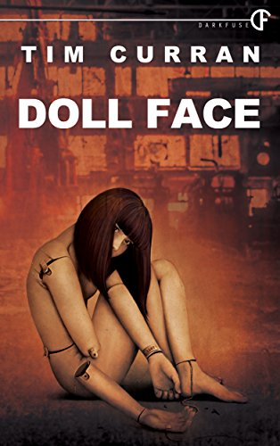 Doll Face by Tim Curran   books, reading, book covers