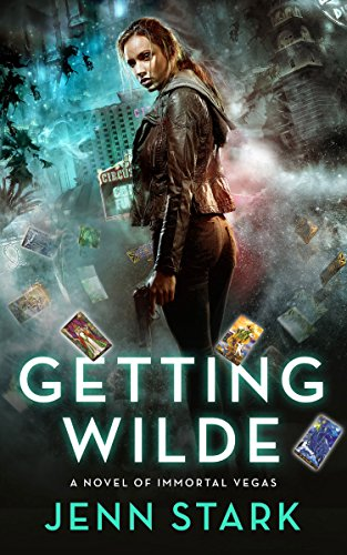 Getting Wilde by Jenn Stark | books, reading