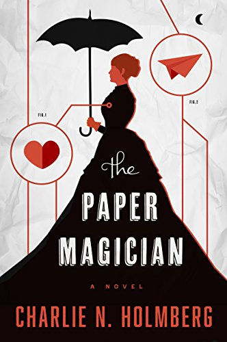 The Paper Magician by Charlie N. Holmberg   books, reading, book covers
