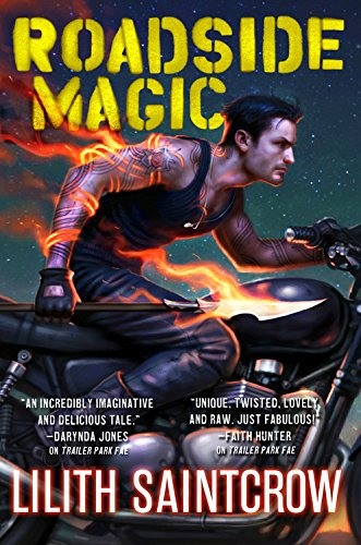 Roadside Magic by Lilith Saintcrow | reading, books