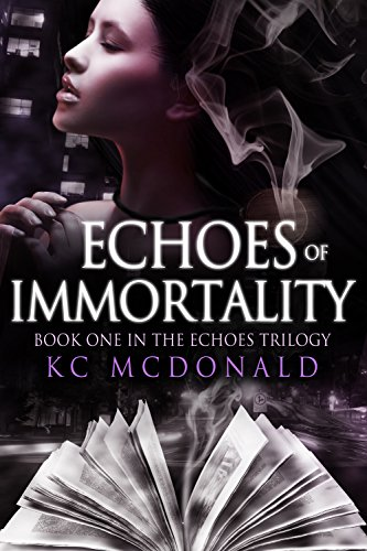 Echoes of Immortality by KC McDonald | books, reading, book covers, cover love