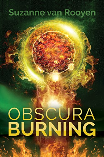 Book Cover - Obscura Burning by Suzanne van Rooyan