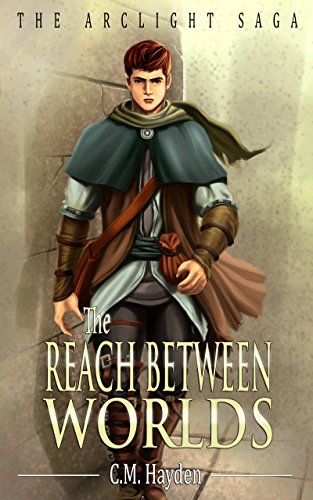 Book Cover - The Reach Between Worlds by C.M. Hayden