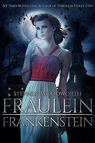 Fraulein Frankenstein by Stephen Woodworth | reading, books
