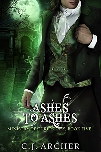 Ashes to Ashes by C.J. Archer | reading, books, book covers, cover love, fashion