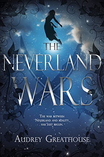 The Neverland Wars by Audrey Greathouse | reading, books, book covers