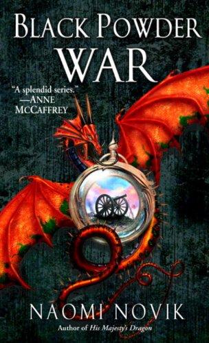 Black Powder War by Naomi Novik   books, reading, book covers, cover love, dragons