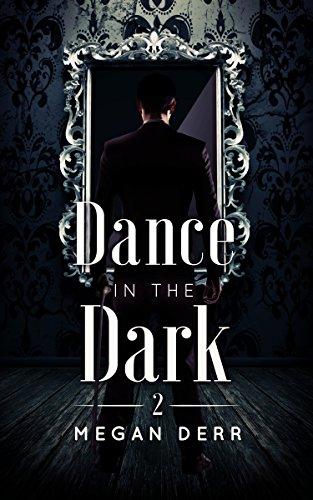 Dance in the Dark by Megan Derr