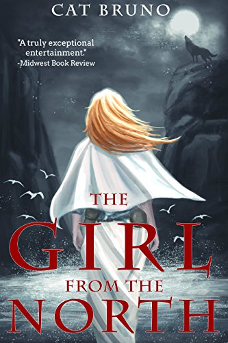 The Girl from the North by Cat Bruno | books, reading, book covers