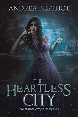 The Heartless City by Andrea Berthot   books, reading, book covers