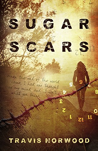 Book Cover - Sugar Scars by Travis Norwood