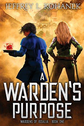 Book Cover - A Warden's Purpose by Jeffrey L. Kohanek