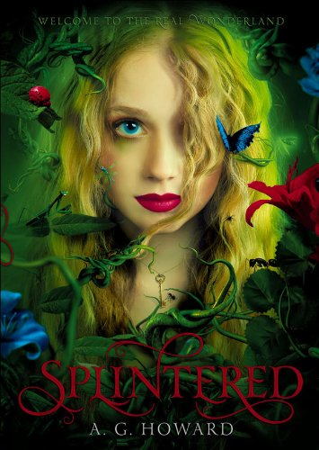 Splintered by A.G. Howard | books, reading, book covers, cover love, butterflies